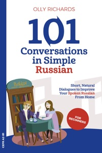 101 Conversations in Simple Russian