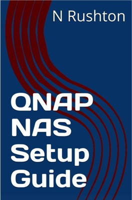 QNAP NAS Setup Guide for Home and Small Business