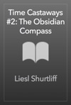 Time Castaways 2 The Obsidian Compass