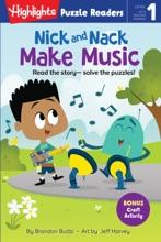 Nick And Nack Make Music
