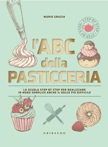 L'ABC della pasticceria  Nuova edizione Copertina del libro