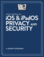 Take Control Of IOS & IPadOS Privacy And Security