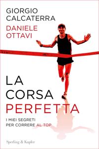 La corsa perfetta Libro Cover