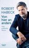 Robert Habeck - Von hier an anders Grafik