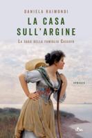 Download and Read Online La casa sull'argine