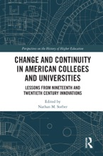 Change And Continuity In American Colleges And Universities