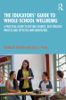 Denise M. Quinlan & Lucy C. Hone - The Educators' Guide to Whole-school Wellbeing artwork