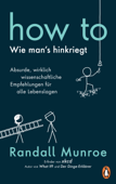 HOW TO - Wie man's hinkriegt