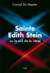 Sainte Edith Stein Ou La Soif De La Vrit