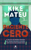 Kike Mateu - Paciente cero portada