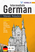 Intermediate German Short Stories: Learn German Vocabulary and Phrases with Stories (B1/ B2) (German Edition) Book Cover