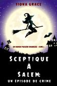 Sceptique à Salem: Un épisode de crime (Un roman policier ensorcelé – Livre2) Book Cover