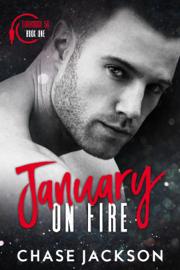 January on Fire - Chase Jackson book summary