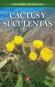 Cactus y Suculentas Book Cover