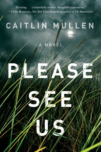 Caitlin Mullen - Please See Us
