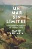 David Abulafia - Un mar sin límites portada