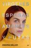 Amarna Miller - Vírgenes, esposas, amantes y putas portada