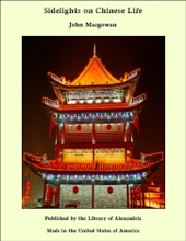 Sidelights On Chinese Life