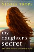 My Daughter's Secret - Nicole Trope Cover Art