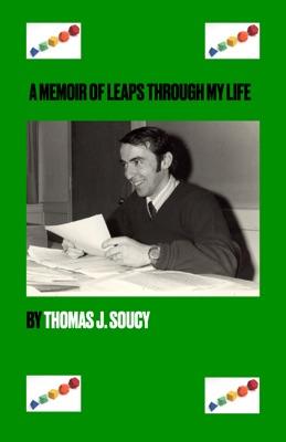 Leaps Through My Life