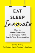 Eat, Sleep, Innovate
