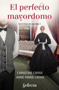 El perfecto mayordomo (Secretos de alcoba 1) Book Cover