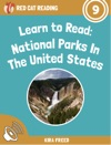 Learn To Read National Parks In The United States