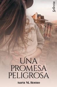 Una promesa peligrosa Book Cover