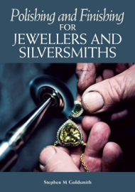 Polishing and Finishing for Jewellers and Silversmiths book