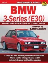 BMW 3-Series (E30) Performance Guide: 1982-1994
