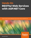 Hands-On RESTful Web Services With ASPNET Core
