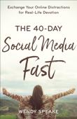 40-Day Social Media Fast
