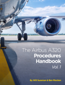 The Airbus A320 Procedures Handbook Vol. 1