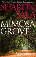 Sharon Sala - Mimosa Grove artwork
