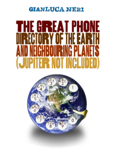 The Great Phone Directory of the Earth and Neighbouring Planets (Jupiter Not Included)