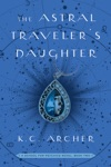 The Astral Travelers Daughter