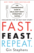 Fast. Feast. Repeat. Book Cover