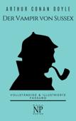 Sherlock Holmes - Der Vampir von Sussex und andere Detektivgeschichten