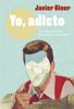 Javier Giner - Yo, adicto portada