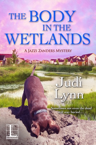 Judi Lynn - The Body in the Wetlands