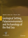Geological Setting Palaeoenvironment And Archaeology Of The Red Sea