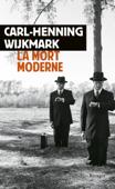 Download and Read Online La mort moderne