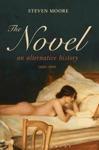The Novel An Alternative History 1600-1800