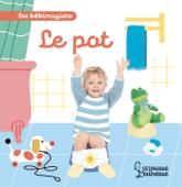 Les bébimagiers - Le pot