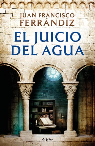El juicio del agua by Juan Francisco Ferrándiz