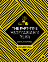 Download and Read Online The Part-Time Vegetarian's Year