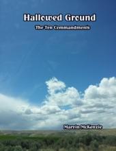 Hallowed Ground: The Ten Commandments