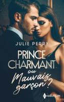 Download and Read Online Prince charmant ou mauvais garçon ?