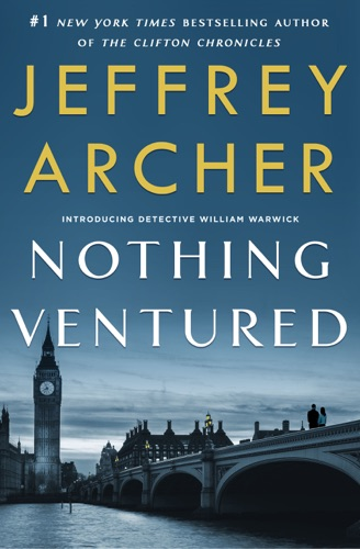 Jeffrey Archer - Nothing Ventured