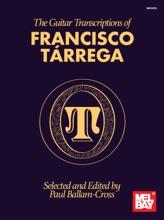 The Guitar Transcriptions Of Francisco Tárrega